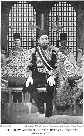 The new Messiah of the Ottoman Empire: Abdul Hamit II; probably a cinema still, from the British book, GRAND TURK
