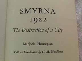 Smyrna 1922, by Marjorie Housepian