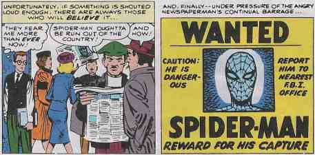 Spider-Man feared and hated because of baseless libeling.